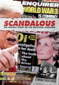Scandalous: The True Story of the National Enquirer poster