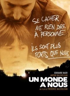 Un monde à nous (2008)