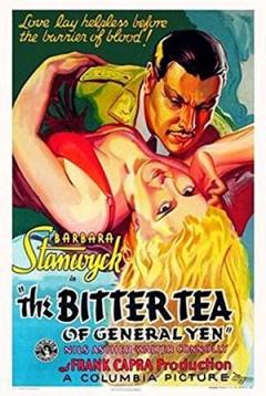 The Bitter Tea of General Yen (1932)