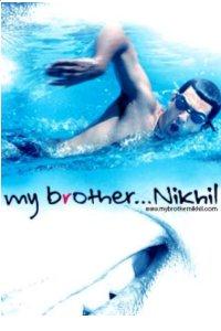 My Brother... Nikhil (2005)