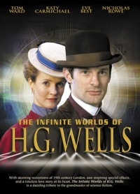 The Infinite Worlds of H.G. Wells (2001)