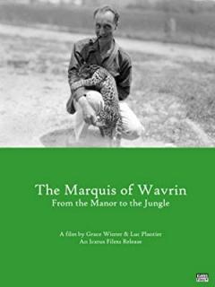 Marquis de Wavrin, du manoir à la jungle poster