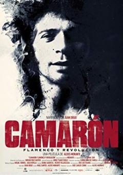 Camarón: Flamenco y revolución (2018)