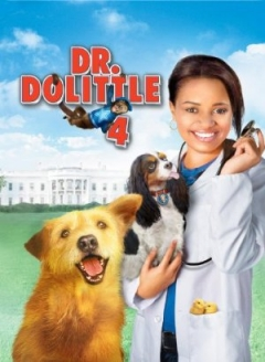 Dr. Dolittle: Tail to the Chief (2008)