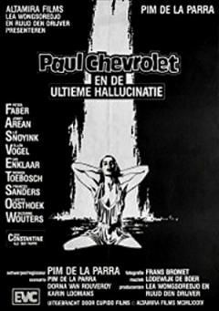 Paul Chevrolet en de ultieme hallucinatie (1985)