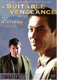 """The Inspector Lynley Mysteries"" A Suitable Vengeance"