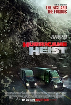 The Hurricane Heist Trailer