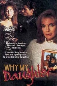 Moment of Truth: Why My Daughter? (1993)