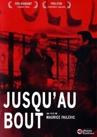 Jusqu'au bout (2005)