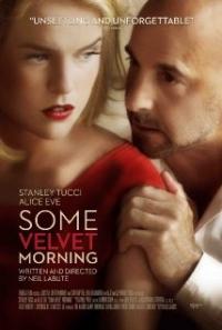 Some Velvet Morning (2013)