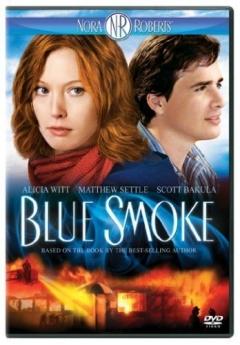 Blue Smoke (2007)