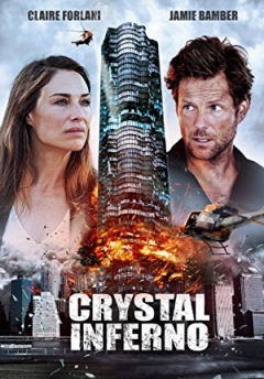 Crystal Inferno (2017)