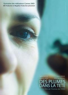 Des plumes dans la tête (2003)