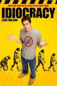 Idiocracy (2006)