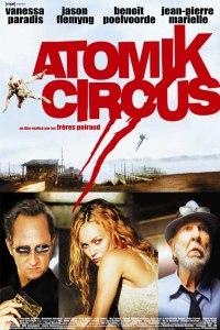 Atomik Circus - Le retour de James Bataille (2004)
