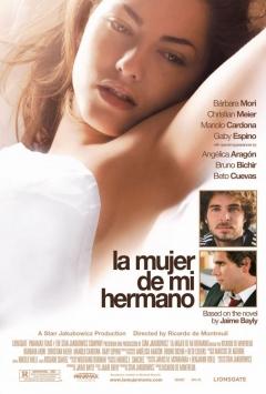 Mujer de mi hermano, La (2005)
