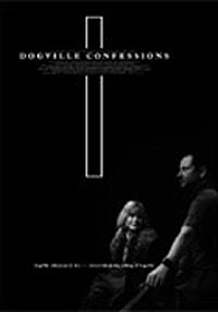 Dogville Confessions (2003)