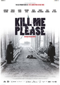 Kill Me Please (2010)