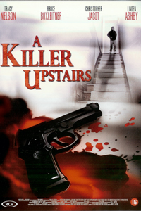 A Killer Upstairs (2005)