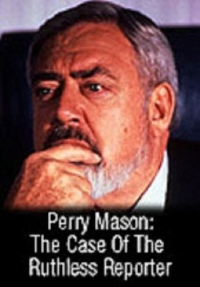 Perry Mason: The Case of the Ruthless Reporter (1991)