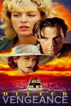 Bitter Vengeance (1994)