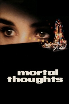 Mortal Thoughts (1991)