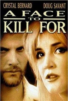 A Face to Kill for (1999)