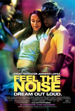 Feel the Noise (2007)