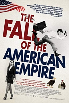 The Fall of the American Empire Trailer