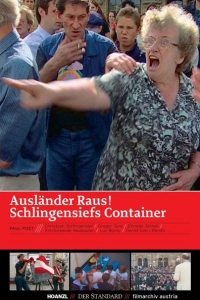 Foreigners out! Schlingensiefs Container (2002)