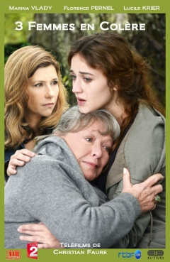 3 Femmes en colère (2012)