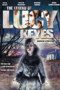 The Legend of Lucy Keyes (2005)