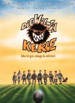Wilden Kerle - Alles ist gut, solange du wild bist!, Die (2003)