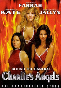 Behind the Camera: The Unauthorized Story of 'Charlie's Angels' (2004)
