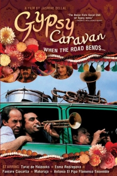 When the Road Bends: Tales of a Gypsy Caravan (2006)