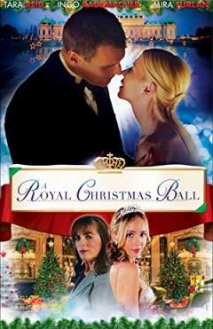 A Royal Christmas Ball (2017)