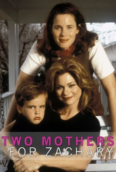 Two Mothers for Zachary (1996)