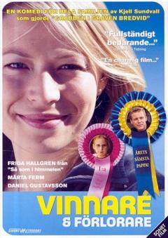 Vinnare och förlorare (2005)