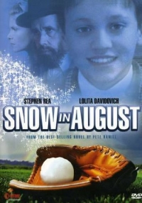 Snow in August (2001)