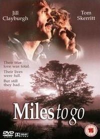 Miles to Go... (1986)