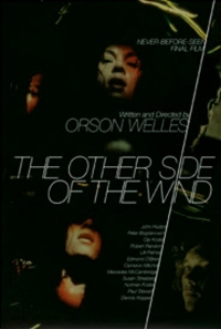 The Other Side of the Wind (1972)