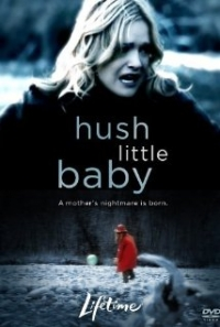 Hush Little Baby (2007)
