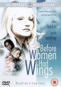 Before Women Had Wings (1997)