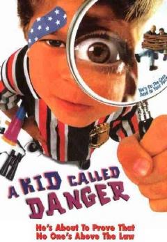 A Kid Called Danger (1999)