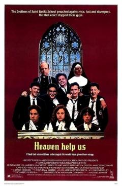 Heaven Help Us (1985)