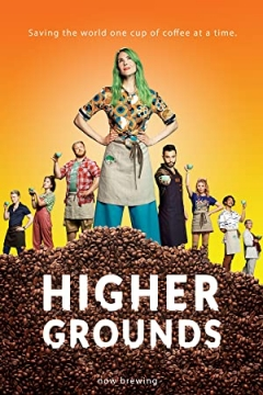 Higher Grounds (2020)