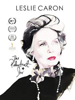 Leslie Caron: The Reluctant Star (2016)