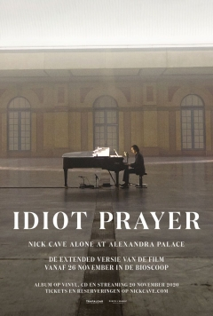 Idiot Prayer – Nick Cave Alone at Alexandra Palace (2020)