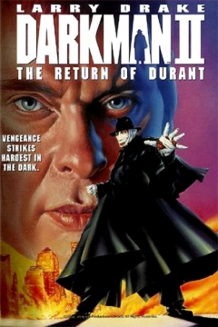 Darkman II: The Return of Durant (1994)