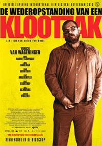 De Wederopstanding van een Klootzak (2013)